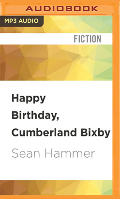 Happy Birthday, Cumberland Bixby