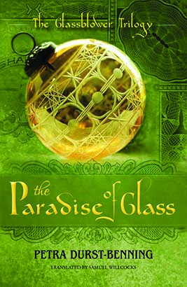 Paradise of Glass, The