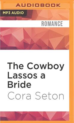 Cowboy Lassos a Bride, The