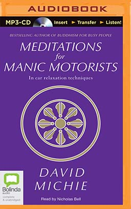 Meditations for Manic Motorists