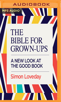 Bible for Grown-Ups, The