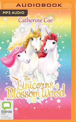 Unicorns of Blossom Wood Series, The