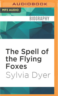 Spell of the Flying Foxes, The