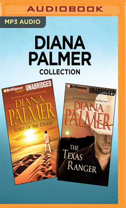 Diana Palmer Collection - Lord of the Desert & The Texas Ranger