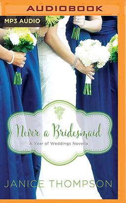Never a Bridesmaid
