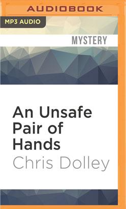 Unsafe Pair of Hands, An