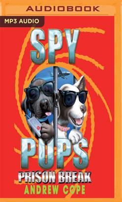 Spy Pups: Prison Break