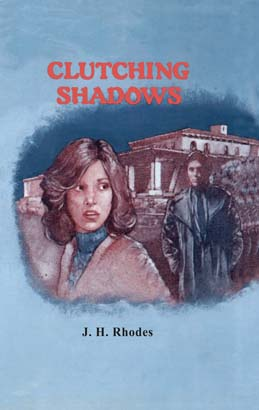 Clutching Shadows