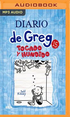 Diario de Greg 15. Tocado y hundido (Narración en Castellano)