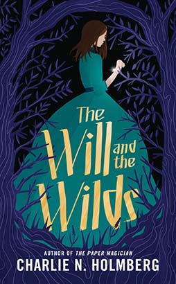 Will and the Wilds, The