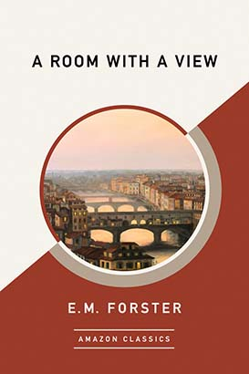 Room with a View (AmazonClassics Edition), A