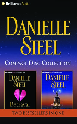 Danielle Steel – Betrayal & Until the End of Time 2-in-1 Collection
