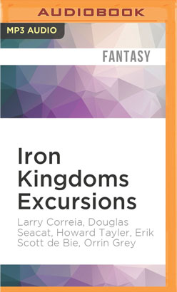 Iron Kingdoms Excursions