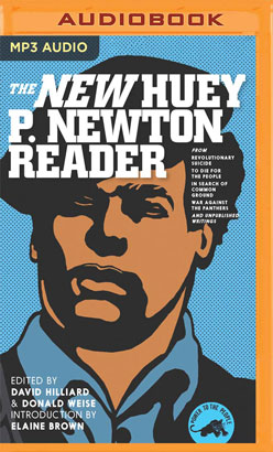 New Huey P. Newton Reader, The