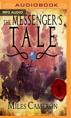 Messenger's Tale, Part 2, The