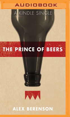 Prince of Beers, The