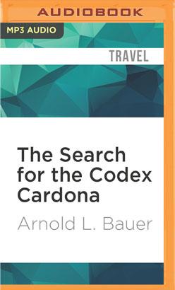 Search for the Codex Cardona, The