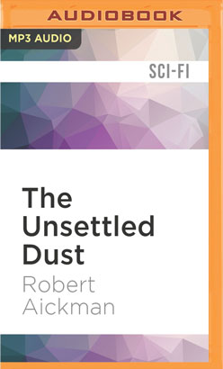 Unsettled Dust, The