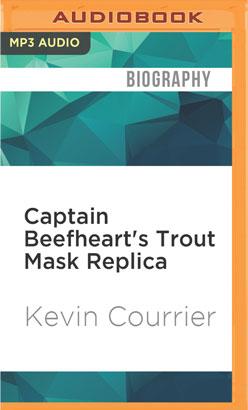 Captain Beefheart's Trout Mask Replica
