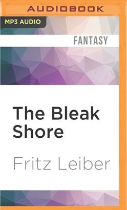 Bleak Shore, The