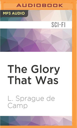 Glory That Was, The