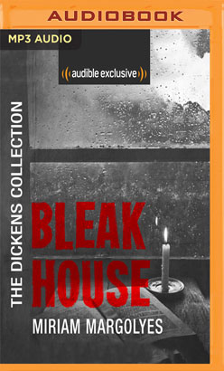 Bleak House: The Dickens Collection