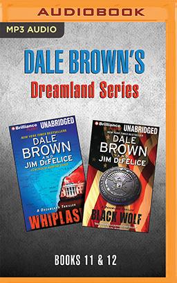 Dale Brown's Dreamland Series: Books 11-12
