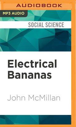 Electrical Bananas