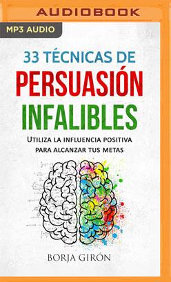 33 Técnicas de persuasión infalibles (Narración en Castellano)