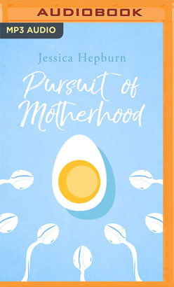 Pursuit of Motherhood, The