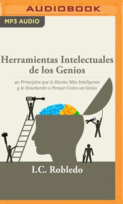 Herramientas Intelectuales de los Genios (Narración en Castellano)