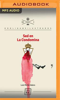 Sed en la condomina (Narración en Castellano)