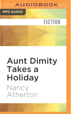 Aunt Dimity Takes a Holiday