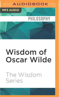 Wisdom of Oscar Wilde