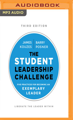 Student Leadership Challenge, Third Edition, The
