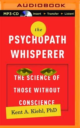 Psychopath Whisperer, The