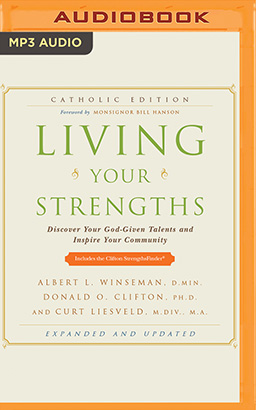 Living Your Strengths Catholic Edition