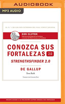 Conozca sus fortalezas 2.0 (Spanish Edition)