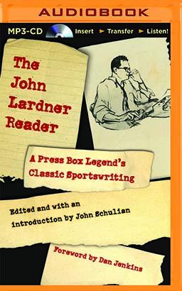 John Lardner Reader, The