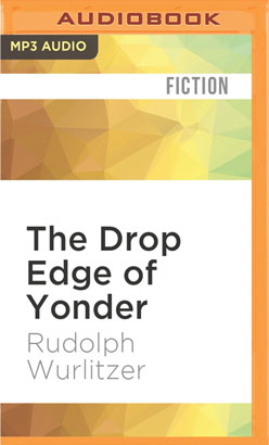 Drop Edge of Yonder, The