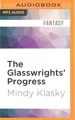 Glasswrights' Progress, The