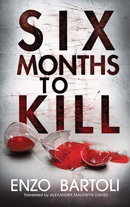 Six Months to Kill