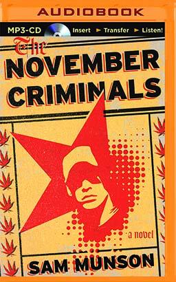 November Criminals, The