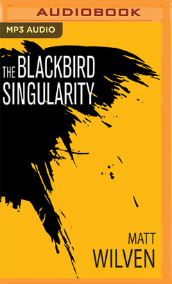Blackbird Singularity, The