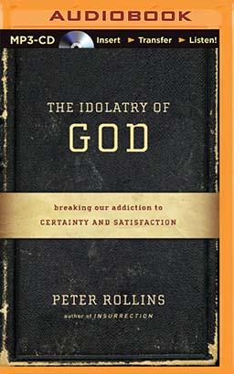 Idolatry of God, The