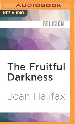 Fruitful Darkness, The