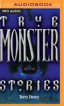 True Monster Stories