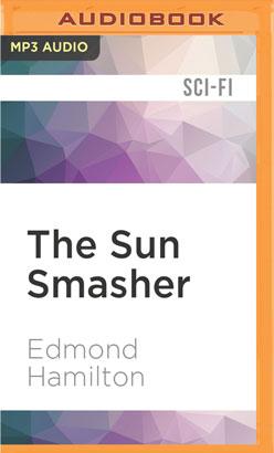 Sun Smasher, The