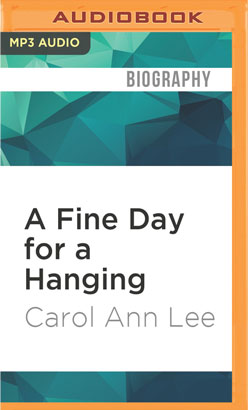 Fine Day for a Hanging, A