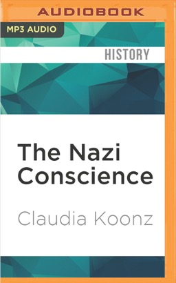 Nazi Conscience, The